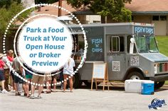 Park a Food Truck at Your Open House or Broker Preview: http://www.blog.househuntnetwork.com/park-a-food-truck-at-your-broker-preview/