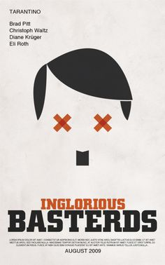 Inglourious Basterds.. One of my favorite movies ever, ever.