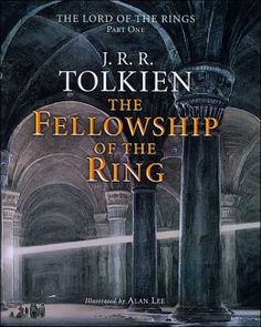 The Fellowship of the Ring: Being the first part of The Lord of the Rings, illustrated by Alan Lee!!!!