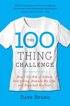 Complete the 100 Thing Challenge, 100 personal items.
