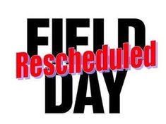Due to rain LPE Field Day is rescheduled for Wednesday March 23rd 2018.
