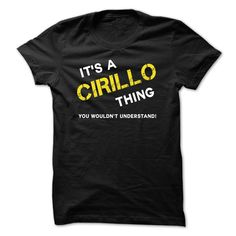 (Tshirt Awesome Produce) IT IS A CIRILLO THING. Tshirt-Online Hoodies Tees Shirts