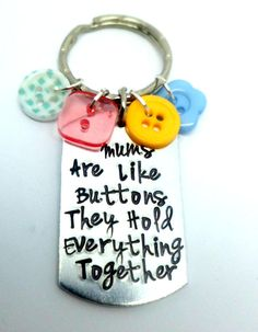 Mums are like Buttons... Hand Stamped Keyring by TheTrinketBox12