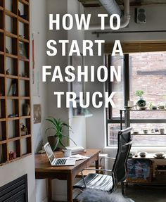 How to Start a Fashion Truck