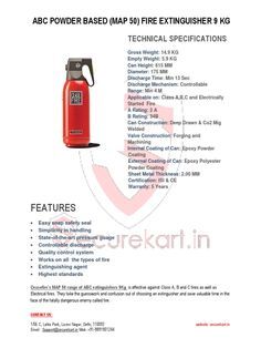 Ceasefire is India's topmost brand who provides best quality fire extinguishers . Ceasefire ABC Powder based  Map 50 - 9KG Fire extinguishers suitable for A,B & C class of fires in danger situations. We are providers various type of fire extinguishers like Clean Agent based Fire Extinguishers,  Carbon Dioxide Based Fire Extinguishers and more . If you need more query regarding Fire extinguishers please contact Us.