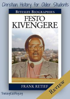 Festo Kivengere by Frank Retief {Book Review} - A wonderful lesson in Christian history from the 20th century.