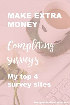 Make extra money for the comfort of your own home by completing surveys! Check out the top 4 that I use in this article (spoiler: they are really quick and easy!) A way of making extra money from your own home for little effort is with surveys. I've compiled a list of the top 4 that I use - check it out here: http://www.frompenniestopounds.com/make-extra-money-anyone-can-complete-surveys/