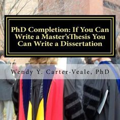 A Good Dissertation is a Done Dissertation.