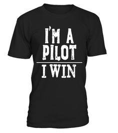 "# I'm A Pilot. I Win - T-shirt for the Airplane Pilot .  Special Offer, not available in shops      Comes in a variety of styles and colours      Buy yours now before it is too late!      Secured payment via Visa / Mastercard / Amex / PayPal      How to place an order            Choose the model from the drop-down menu      Click on ""Buy it now""      Choose the size and the quantity      Add your delivery address and bank details      And that's it!      Tags: Perfect gift shirt for the…"