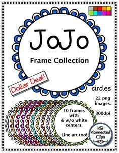 Dollar Deal! JoJo Frame Collection - circles $ https://www.teacherspayteachers.com/Product/Dollar-Deal-JoJo-Frame-Collection-circles-1846939