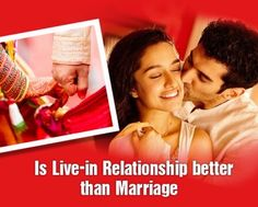 Is Live-in Relationship Better Than Marriage?