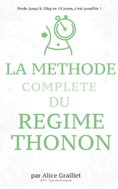 Liste des aliments nécessaires pour suivre le régime Thonon