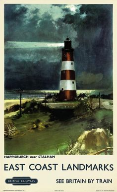 This Poster dates to English Travel Poster produced for British Railways (BR), promoting rail travel to the East Coast of Britain, showing a nocturnal view of a Happisburgh, near Stalham, by Frank Henry Mason Posters Uk, Train Posters, Retro Poster, Poster Art, Railway Posters, Vintage Travel Posters, Poster Prints, Poster Frames, Poster Series