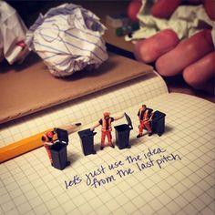 """""""De vez em quando você recebe para reciclar ideias"""""""