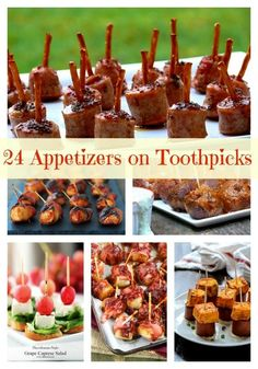 24 Quick and Easy Appetizers on Toothpicks.