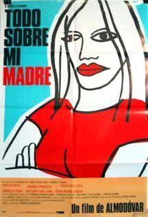 Todo Sobre Mi Madre - Pedro Almodovar