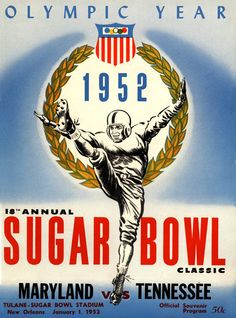 In Tennessee and Maryland's 1952 duel in the Sugar Bowl, the final score was Maryland, 28; Tennessee, 13. Here's the original cover art from that day's game program -- vibrant colors restored, team sp