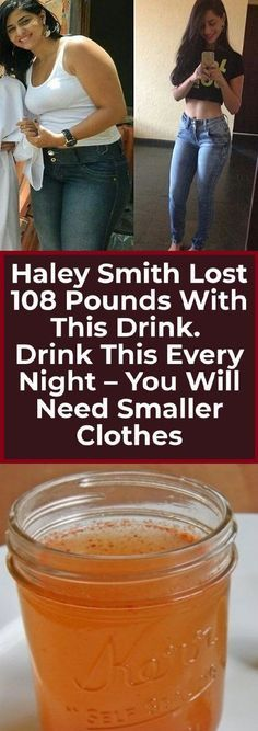 Haley Smith Lost 108 Pounds With This Drink. Drink This Every Night-You Will Need Smaller Clothes Haley Smith Lost 108 Pounds With This Drink. Drink This Every Night-You Will Need Smaller Clothes - Diet Drinks, Healthy Drinks, Healthy Food, Healthy Recipes, Healthy Weight, Vegan Food, Healthy Meals, Yummy Recipes, Losing Weight Tips