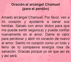 #UniversoDeAngeles  Oración al arcángel Chamuel para el perdón.