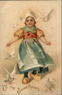 To My Sweetheart - Dutch Girl with Doves Children
