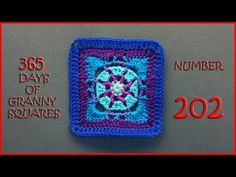 365 Days of Granny Squares Number 202 - YouTube