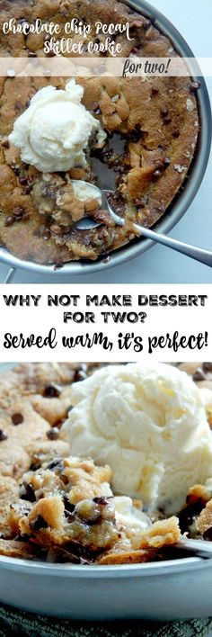 Chocolate Chip Pecan Skillet Cookie for Two.the PERFECT date night treat! Or have the whole family grab a spoon and dig in! (Dessert Recipes For Two) Dessert Simple, Dessert For Two, Best Dessert Recipes, Easy Desserts, Sweet Recipes, Sweet Desserts, Baking Recipes, Cookie Recipes, Microwave Recipes