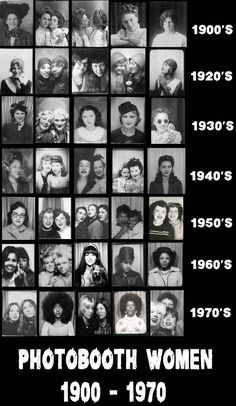 Women taking photobooth selfies from the 1900s to through the 1970s.