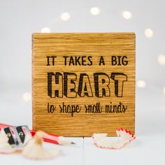 Personalised 'It Takes A Big Heart' Teachers Coaster |Personalised Coaster|Wooden Coaster|Engraved Coaster|Gifts For Her|Gifts For Teachers by BespokeandOakCo on Etsy