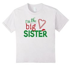 Christmas Big Sister Shirt I'm Going to be a Big Sister Outfit https://www.amazon.com/dp/B076Z3ZZ4V/ref=cm_sw_r_pi_dp_x_eCK9zbQR56N2P