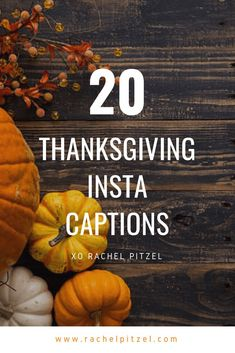 20 Thanksgiving Insta Captions