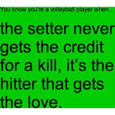 STORY OF MY LIFE (please thank your setter you wouldn't have a position without them)