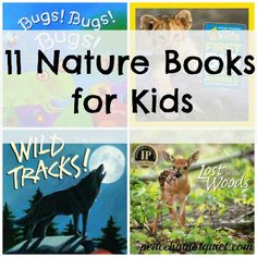 11 Nature Books for Kids -- to get them excited about exploring outdoors!