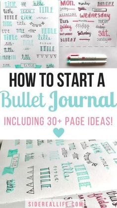 How To Start A Bullet Journal. The ultimate bullet journal guide for beginners! Learn how to set up your bullet journal planner, design a layout, and organize your life using a bullet journal! Includes 30+ page ideas for bullet journal spreads!