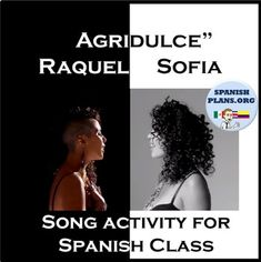 FREE cloze activity for early Spanish classes. A slow song with easy lyrics! Your students will love this catchy song from Puerto Rican singer Raquel Sofia and her cancion Agridulce.