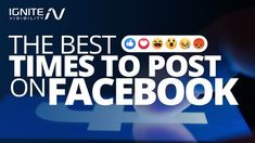 Here are the best times to post on the biggest #SocialMedia platform on the planet!