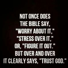 God knows we Love him, but do we really Trust Him, think about it ...