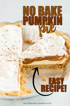 No Bake Pumpkin Pie Recipe - Spaceships and Laser Beams Pumpkin Pie Cheesecake, No Bake Pumpkin Pie, Easy Pumpkin Pie, Pumpkin Pie Recipes, Baked Pumpkin, Pumpkin Dessert, Cheesecake Pops, Pumpkin Pumpkin, Healthy Pumpkin