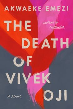 The Death of Vivek Oji The Doctor, The Farm, New York Times, The New Yorker, Vanity Fair, Kindle Ebooks, Books To Read, My Books, Fall Books