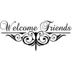 Shop for Design on Style Welcome Friends with Scrollwork Vinyl Art Quote. Get free delivery On EVERYTHING* Overstock - Your Online Art Gallery Shop! Silhouette Cameo Projects, Silhouette Design, Vinyl Crafts, Vinyl Projects, Home Bild, Etiquette Vintage, Vinyl Wall Art, Wall Decal, Wood Burning Patterns