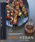 """Afro-Vegan by Bryant Terry: A national leader in the movement to promote healthy eating, BRYANT TERRY is the author of The Inspired Vegan and the critically acclaimed Vegan Soul Kitchen . Along with Anna Lappé, Bryant co-authored Grub, which the New York Times called """"ingenious."""" He is also the..."""