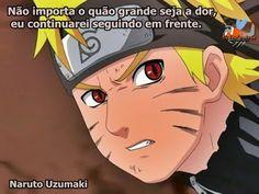 Os Inofensivos: Frase de Naruto Uzumaki.