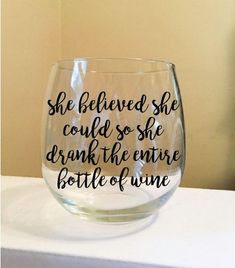 Wine glass with one color vinyl lettering, your choice. I want this for champagne Wine Glass Sayings, Wine Glass Crafts, Wine Craft, Wine Bottle Crafts, Bottle Art, Wine Bottles, Funny Wine Glasses, Painted Wine Glasses, Vinyl Glasses