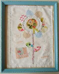 Fabric flower (use some favourite fabrics and embroidery stitches to make this pretty framed flower).