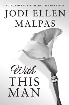 With This Man by Jodi Ellen Malpas.