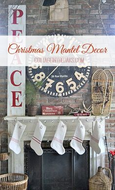 Christmas Mantel Decor  Cottage in the Oaks