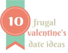 Looking for a frugal Valentine's date?  Here are my top 10 ideas for a frugal Valentine's date.