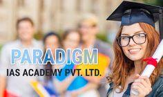 Paradigm academy: UPSC IAS 2016 Preparation in India