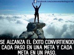 Se alcanza el éxito convirtiendo cada paso en una meta y cada meta en un paso http://goo.gl/oFnL0v