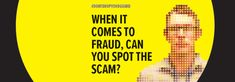 Latest news Over £7 million scammed from businesses and individuals