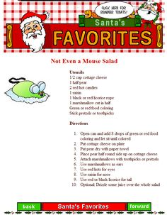Here is our NOT EVEN A MOUSE SALAD. I'd recommend it for that night before Christmas dinner!